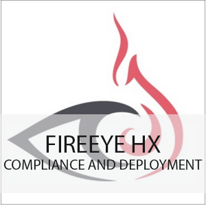 FireEye HX Rollout Compliance with Deployment Strategy